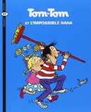 Tom-tom et l'impossible nana